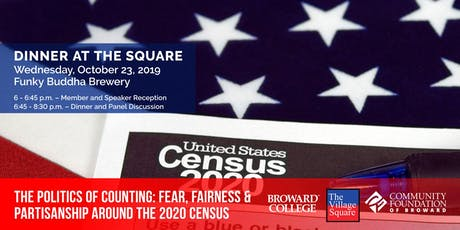 Dinner at the Square: The Politics of Counting: Fear, Fairness & Partisanship around the 2020 Census entradas
