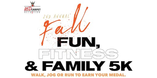 2nd Annual Fun, Fitness & Family 5k