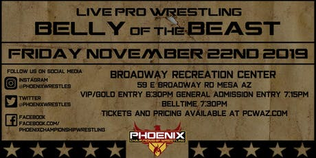 Phoenix Championship Wrestling Presents Belly of the Beast tickets