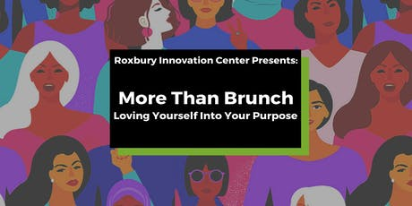 """More Than Brunch"" Series: Loving Yourself Into Your Purpose Workshop tickets"