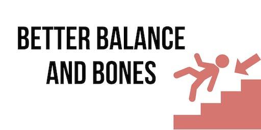 Better Balance and Bones