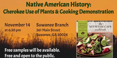 Native American History:  Cherokee Use of Plants & Cooking Demonstration
