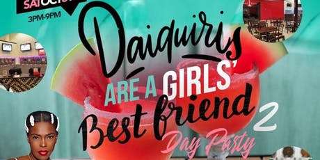 Daiquiris Are A Girls' Best Friend [DAY Party] pt. 2 tickets