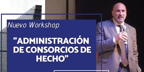 Workshop: ADMINISTRACIÓN DE CONSORCIOS DE HECHO entradas