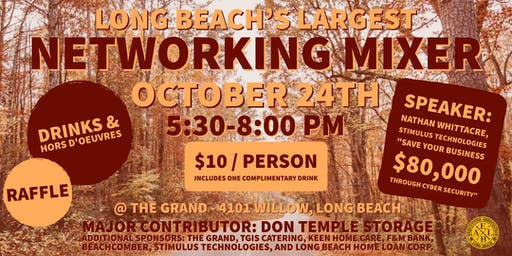 Long Beach's Largest Networking Mixer