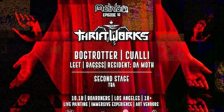 Mutate Ep.10 | Thriftworks,  Bogtrotter, Great Dane, Onhell, Cualli + MORE! tickets