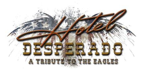 Hotel Desperado: A Tribute to the Eagles tickets