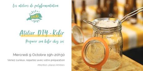 Atelier Fermentation # 5 : Kéfir de fruit tickets
