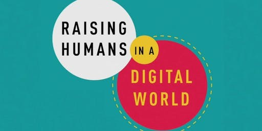 Raising Humans in a Digital World with author Diana Graber
