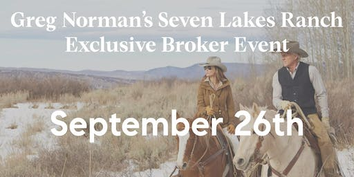 Seven Lakes Ranch Exclusive Broker Event