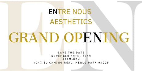 Entre Nous Aesthetic's Grand Opening tickets