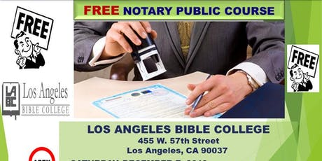 """FREE"""" CALIFORNIA NOTARY PUBLIC COURSE - LOS ANGELES - 12-7-2019 tickets"""