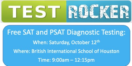 Free Diagnostic SAT or PSAT Testing: British International of Houston tickets