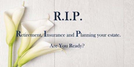 RIP: Retirement Insurance Planning tickets
