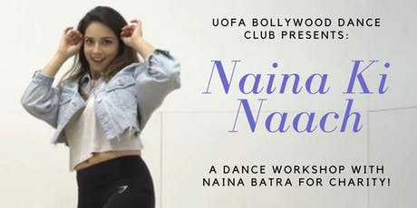 UofABollywood Dance Workshop ft. Naina Batra tickets