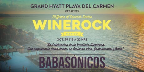 WINEROCK PLAYA - BABASÓNICOS boletos
