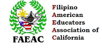"""2019 Statewide Conference for the Filipino American Educators Association of California (FAEAC)    """"Equity Through Ethnic Studies: 50 Years of Fighting for Educational Justice."""""""