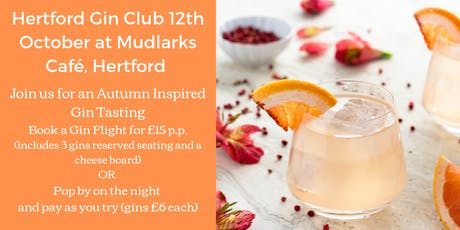 The Hertford Gin Club, Join us for a Autumn Inspired Gin Tasting tickets