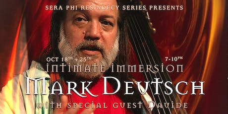 Mark Deutsch with special guest Dauide - Intimate Immersion tickets