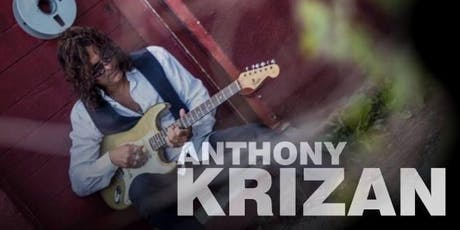 Anthony Krizan Band (Formerly of Spin Doctors) w/ James Pace Band tickets