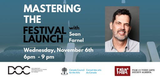 Mastering the Festival Launch with Sean Farnel