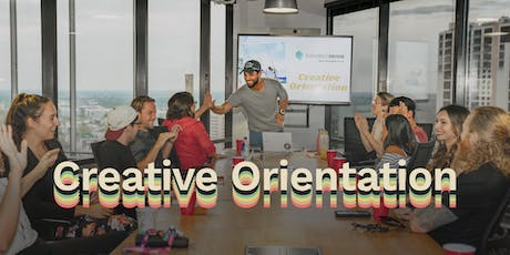 Creative Orientation and Monthly Meet Up tickets