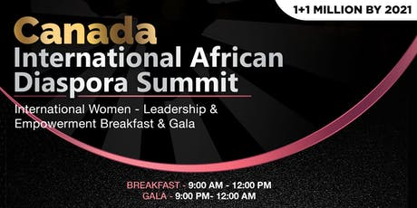 International African Diaspora Summit - LEADERSHIP & EMPOWERMENT DAY tickets