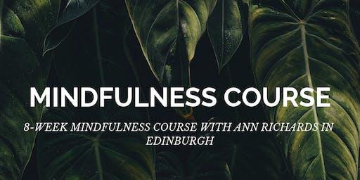 Mindfulness 8 Week Course in Edinburgh with Ann Richards