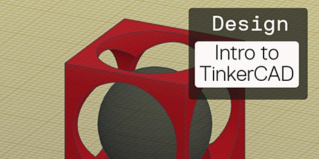 Beginning 3D Modeling with TinkerCAD: Design a Tool tickets
