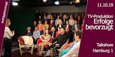 TV Produktion & Networking | Talkshow Erfolge bevorzugt |Hamburg 1 Tickets