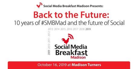 Back to the Future: 10 Years of #SMBMad and the Future of Social tickets