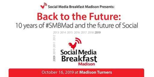 Back to the Future: 10 Years of #SMBMad and the Future of Social