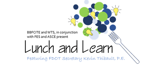BBFCITE and WTS October Lunch and Learn with Secretary Kevin Thibault