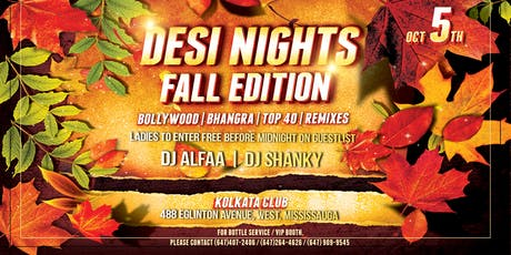 Desi Nights - Fall Edition - The hottest BOLLYWOOD Party  in Mississauga tickets