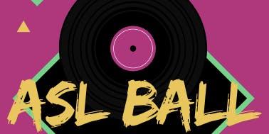 ASL Ball 2019