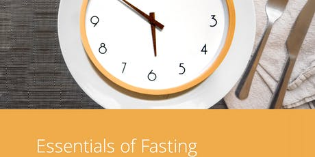 Essentials of Fasting tickets