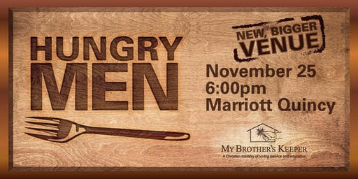 9th Annual HUNGRY MEN DINNER