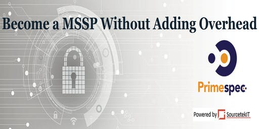 Become a MSSP Without Adding Overhead