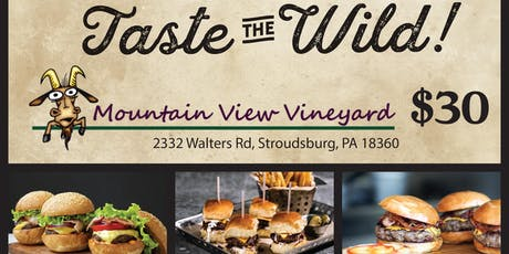 Taste the Wild at Mountain View Vineyard tickets