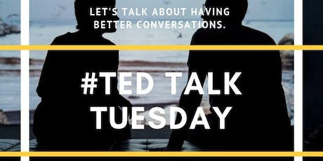 TED Talk Tuesday: Better Conversations tickets
