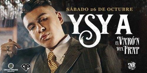 Ysy A - El Varón del Trap en vivo