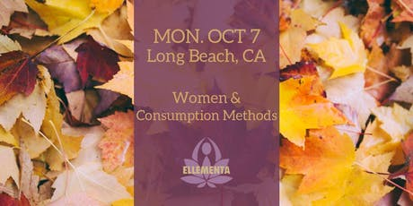 Ellementa Long Beach: Women Consumption Methods tickets