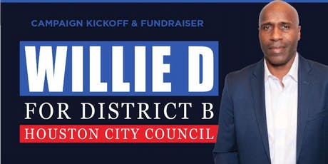 Willie D for District B Campaign Kickoff tickets