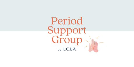 Period Support Group by LOLA (Seattle) tickets