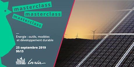 Masterclass Énergie : outils, modèles et développement durable avec Inria billets