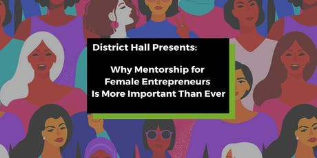 Why Mentorship for Female Entrepreneurs Is More Important Than Ever tickets