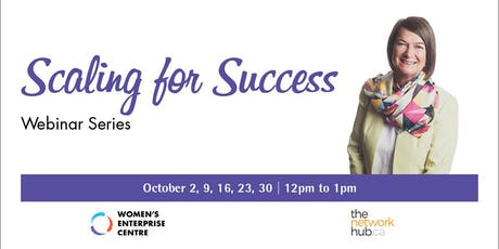 Scaling for Success Webinar Series tickets