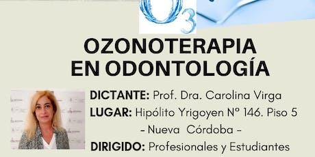 """Curso Teórico-Práctico: """"OZONOTERAPIA EN ODONTOLOGÍA"""" entradas"""