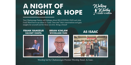 Walking Worthy Friends' Gathering: A Night of Worship and Hope tickets