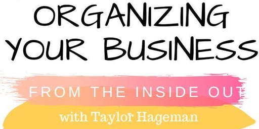 WBC Organizing your Business from the Inside Out